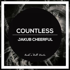 JAKUB CHEERFUL - Countless