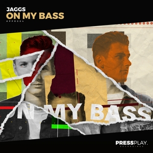 JAGGS - On My Bass