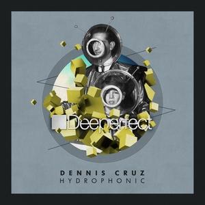 DENNIS CRUZ - Hydroponic EP