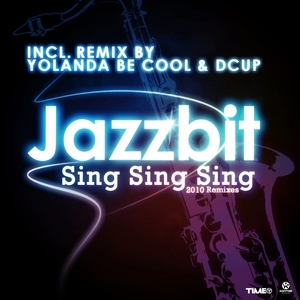 JAZZBIT - Sing Sing Sing (2010 Remixes)