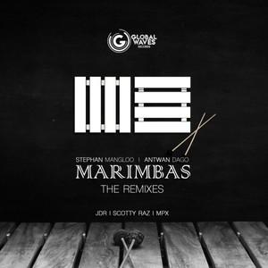 ANTWAN DAGO/STEPHAN MANGLOO/JDR/SCOTTY RAZ/MPX - Marimbas
