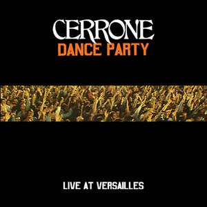 CERRONE - Dance Party At Versailles