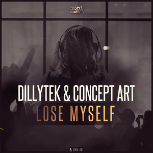 DILLYTEK & CONCEPT ART - Lose Myself (extended mix)