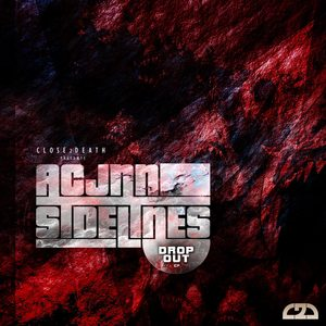 ACJNN & SIDELINES - Drop Out EP