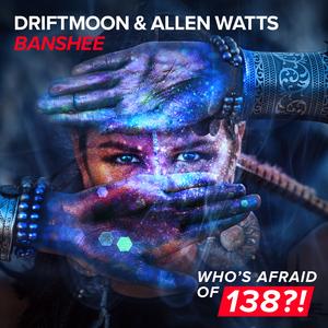 DRIFTMOON & ALLEN WATTS - Banshee