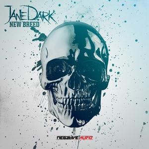JANE DARK - New Breed
