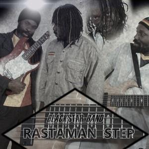 BLACK STAR BAND - Rasta Man Step
