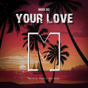 BROOK GEE - Your Love
