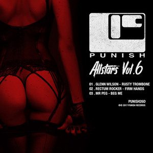 GLENN WILSON/MR PEG AND RECTUM ROCKER - Punish Allstars Vol 6