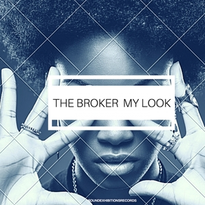 THE BROKER - My Look