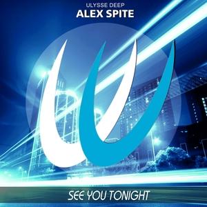 ALEX SPITE - See You Tonight