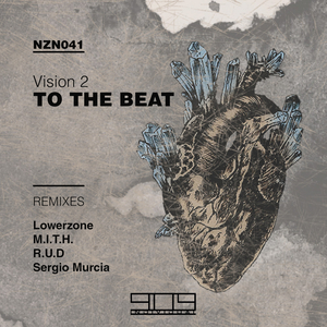 VISION2/LOWERZONE/RUD/SERGIO MURCIA/MITH - To The Beat