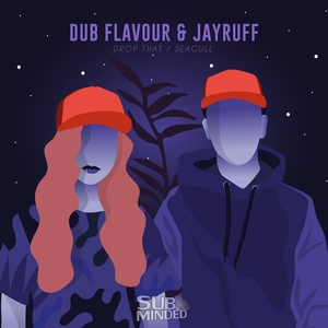 DUB FLAVOUR & JAYRUFF - Drop That