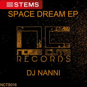 DJ NANNI - Space Dream EP
