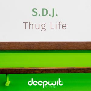 S.D.J. - Thug Life