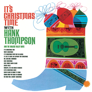 HANK THOMPSON feat THE BRAZOS VALLEY BOYS - It's Christmas Time
