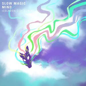 SLOW MAGIC feat KATE BOY - Mind (Academy Garden)