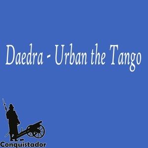 DAEDRA - Urban The Tango