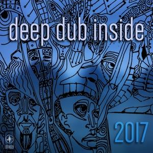 VARIOUS - Deep Dub Inside 2017