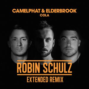 CAMELPHAT/ELDERBROOK - Cola (Robin Schulz Extended Remix)