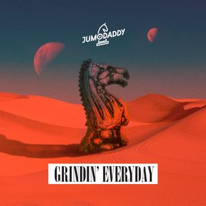 JUMODADDY - Grindin' Everyday