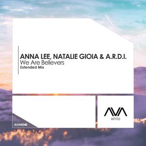 ANNA LEE/NATALIE GIOIA & ARDI - We Are Believers