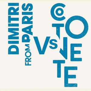 COTONETE/DIMITRI FROM PARIS - Parribean Disco