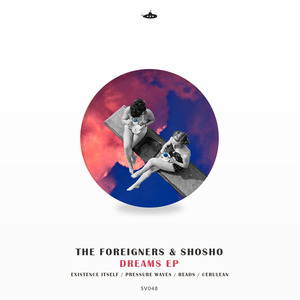 THE FOREIGNERS - Dreams