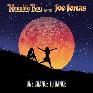 NAUGHTY BOY feat JOE JONAS - One Chance To Dance (Remixes)