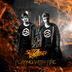 SUB ZERO PROJECT - Playing With Fire