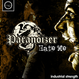 PARANOIZER - Hate Me (Explicit)