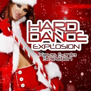 VARIOUS - Hard Dance Explosion, Xmas Santa Selection