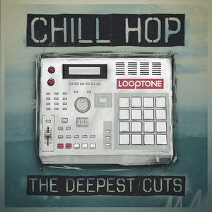 LOOPTONE - Chill Hop: The Deepest Cutz (Sample Pack WAV)