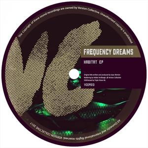 FREQUENCY DREAMS - Habitat EP