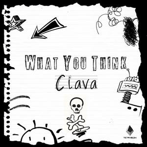 CIAVA - What You Think