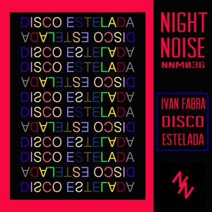 IVAN FABRA - Disco Estelada