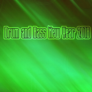 VARIOUS - Drum & Bass New Year 2018