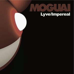 MOGUAI - Lyve