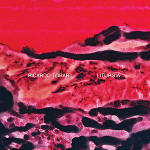 RICARDO TOBAR - Liturgia