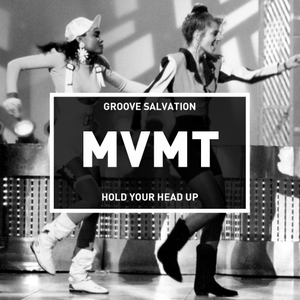 GROOVE SALVATION - Hold Your Head Up
