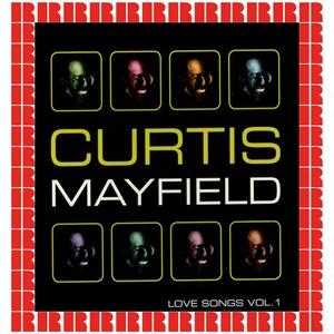 CURTIS MAYFIELD - Love Songs Vol 1