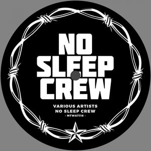 VARIOUS - No Sleep Crew