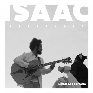 ISAAC HERNANDEZ - Llego La Capitana