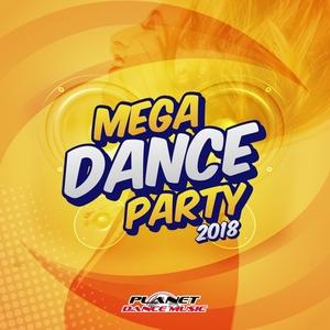 VARIOUS - Mega Dance Party 2018