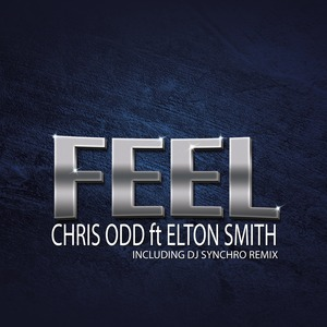 CHRIS ODD - Feel (feat Elton Smith)