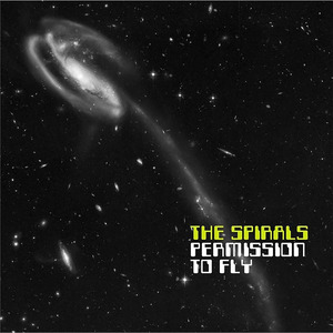 THE SPIRALS - Permission To Fly