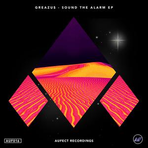 GREAZUS - Sound The Alarm EP