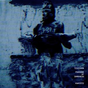 TCHICAYA - Passage Of Darkness