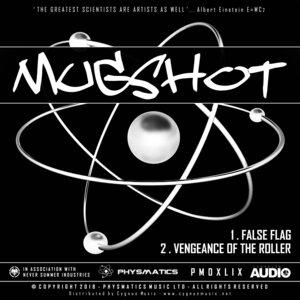 MUGSHOT - False Flag/Vengeance Of The Roller