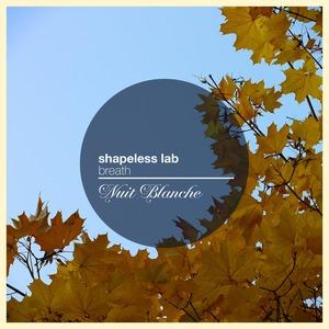SHAPELESS LAB - Breath